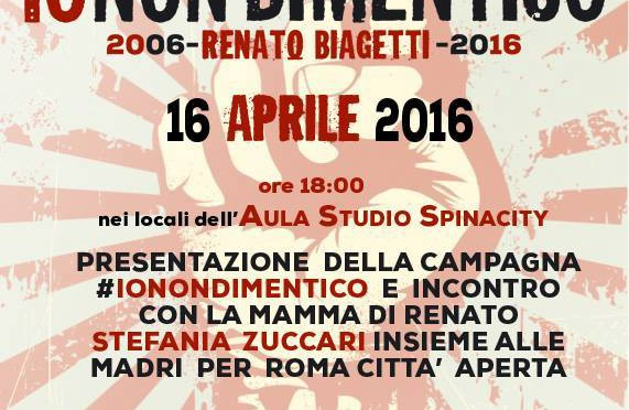 Csoa Auro&Marco –  16 APR // Io Non Dimentico Renato Biagetti 2006 – 2016