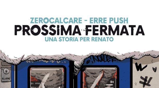 """Calendario presentazioni di: """"Prossima fermata. Una storia per Renato"""""""